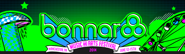 Bonnaroo 2014- The Highlights
